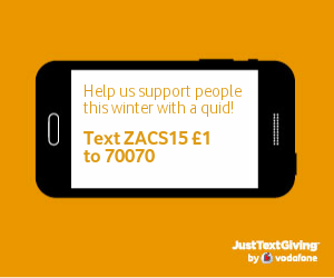 Just TEXT  ZACS15 £1 to 70070 to help in a small but simple way to help us this winter.